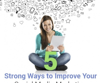 5 strong ways to improve your social media marketing tn