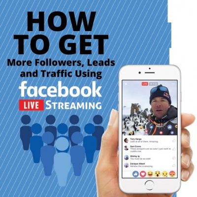 How to get more followers leads and traffic using facebook live
